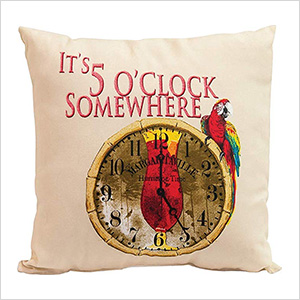 It's 5 O'Clock Somewhere Double Sided Throw Pillow